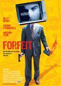"""Постер 1 из 1 из фильма """"Расплата"""" /Forfeit/ (2007)"""