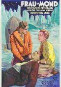 """Постер 6 из 7 из фильма """"Женщина на Луне"""" /Frau im Mond/ (1929)"""