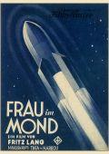 """Постер 1 из 7 из фильма """"Женщина на Луне"""" /Frau im Mond/ (1929)"""