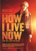 """Постер 6 из 6 из фильма """"Как я теперь люблю"""" /How I Live Now/ (2013)"""