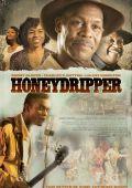 """Постер 2 из 9 из фильма """"Бар «Медонос»"""" /Honeydripper/ (2007)"""