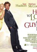 """Постер 6 из 10 из фильма """"Как отделаться от парня за 10 дней"""" /How to Lose a Guy in 10 Days/ (2003)"""