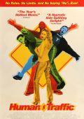 """Постер 2 из 7 из фильма """"В отрыв!"""" /Human Traffic/ (1999)"""