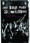 "Постер 1 из 1 из фильма ""Лесбийский комитет"" /Itty Bitty Titty Committee/ (2007)"