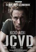 """Постер 4 из 6 из фильма """"Ж.К.В.Д."""" /JCVD/ (2008)"""