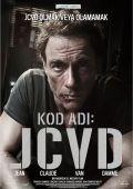 """Постер 5 из 6 из фильма """"Ж.К.В.Д."""" /JCVD/ (2008)"""