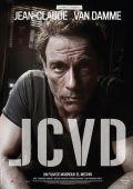 """Постер 6 из 6 из фильма """"Ж.К.В.Д."""" /JCVD/ (2008)"""