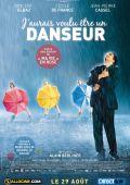 """Постер 1 из 1 из фильма """"Зачарованные танцем"""" /J'aurais voulu etre un danseur/ (2007)"""