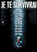 "Постер 2 из 3 из фильма ""Я закопаю тебя"" /Je te survivrai/ (2014)"