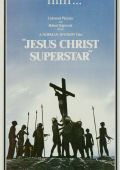 """Постер 1 из 6 из фильма """"Иисус Христос - суперзвезда"""" /Jesus Christ Superstar/ (1972)"""