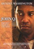 """Постер 4 из 10 из фильма """"Джон Кью"""" /John Q/ (2002)"""
