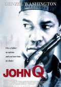 """Постер 9 из 10 из фильма """"Джон Кью"""" /John Q/ (2002)"""