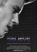 """Постер 12 из 12 из фильма """"Джастин Бибер: Believe"""" /Justin Bieber's Believe/ (2013)"""