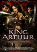 "Постер 8 из 12 из фильма ""Король Артур"" /King Arthur/ (2004)"