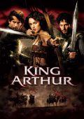 "Постер 11 из 12 из фильма ""Король Артур"" /King Arthur/ (2004)"