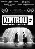 """Постер 3 из 4 из фильма """"Контроль"""" /Kontroll/ (2003)"""