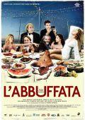 "Постер 1 из 1 из фильма ""Обжираловка"" /L'abbuffata/ (2007)"