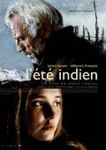 """Постер 1 из 1 из фильма """"Бабье лето"""" /L'ete indien/ (2007)"""