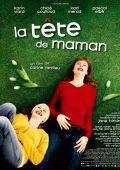 "Постер 1 из 2 из фильма ""Голова матери"" /La tete de maman/ (2007)"