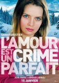 """Постер 3 из 6 из фильма """"Любовь - это идеальное преступление"""" /L'amour est un crime parfait/ (2013)"""