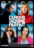 """Постер 2 из 6 из фильма """"Любовь - это идеальное преступление"""" /L'amour est un crime parfait/ (2013)"""