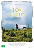 """Постер 4 из 5 из фильма """"Девочка и лисенок"""" /Le renard et l'enfant/ (2007)"""