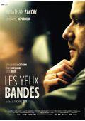 """Постер 1 из 1 из фильма """"С завязанными глазами"""" /Les yeux bandes/ (2007)"""