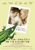 """Постер 3 из 3 из фильма """"Желтоглазые крокодилы"""" /Les yeux jaunes des crocodiles/ (2014)"""