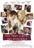 """Постер 2 из 3 из фильма """"Желтоглазые крокодилы"""" /Les yeux jaunes des crocodiles/ (2014)"""