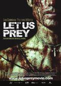 Давайте поохотимся /Let Us Prey/ (2014)