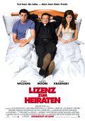 """Постер 2 из 7 из фильма """"Лицензия на брак"""" /License to Wed/ (2007)"""