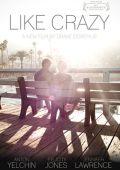 """Постер 2 из 4 из фильма """"Как сумасшедший"""" /Like Crazy/ (2011)"""