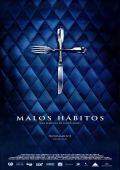 """Постер 1 из 1 из фильма """"Дурные привычки"""" /Malos habitos/ (2007)"""