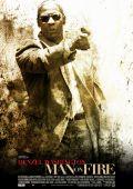 """Постер 10 из 10 из фильма """"Гнев"""" /Man on Fire/ (2004)"""