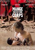 """Постер 1 из 1 из фильма """"Ешь мою плоть"""" /Mange, ceci est mon corps/ (2007)"""