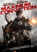 """Постер 3 из 3 из фильма """"Максимальный срок"""" /Maximum Conviction/ (2012)"""