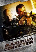 """Постер 2 из 3 из фильма """"Максимальный срок"""" /Maximum Conviction/ (2012)"""