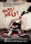 """Постер 3 из 3 из фильма """"Разрешите вас прикончить?"""" /May I Kill U?/ (2012)"""