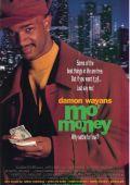 """Постер 1 из 1 из фильма """"Деньги, деньги, еще деньги"""" /Mo' Money/ (1992)"""