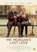 """Постер 3 из 3 из фильма """"Последняя любовь мистера Моргана"""" /Mr. Morgan's Last Love/ (2013)"""