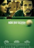 """Постер 2 из 2 из фильма """"Не по воле случая"""" /Nao Por Acaso/ (2007)"""