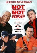 "Постер 3 из 3 из фильма ""Еще одна комедия"" /Not Another Not Another Movie/ (2011)"
