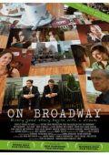 """Постер 1 из 1 из фильма """"На Бродвее"""" /On Broadway/ (2007)"""