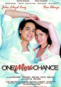 "Постер 1 из 1 из фильма ""Еще один шанс"" /One More Chance/ (2007)"