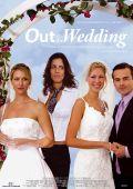 """Постер 2 из 2 из фильма """"На свадьбе"""" /Out at the Wedding/ (2007)"""