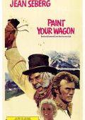 """Постер 6 из 13 из фильма """"Золото Калифорнии"""" /Paint Your Wagon/ (1969)"""