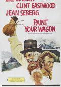"""Постер 11 из 13 из фильма """"Золото Калифорнии"""" /Paint Your Wagon/ (1969)"""