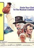"""Постер 5 из 13 из фильма """"Золото Калифорнии"""" /Paint Your Wagon/ (1969)"""