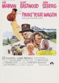 """Постер 4 из 13 из фильма """"Золото Калифорнии"""" /Paint Your Wagon/ (1969)"""