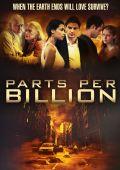 """Постер 3 из 3 из фильма """"Одна миллиардная доля"""" /Parts Per Billion/ (2014)"""